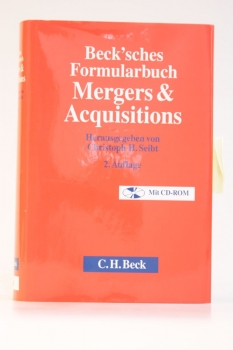 Beck'sches Formularbuch Mergers & Acquisitions 2. Auflage 2011 mit CD