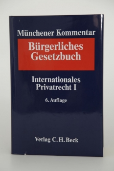 Münchener Kommentar BGB 6. Auflage 2015 Band 10 Internationales Privatrecht IPR I